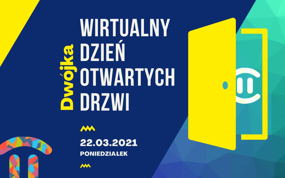 Zapraszamy na Wirtualny Dzień Otwartych Drzwi 22.03.2021r.
